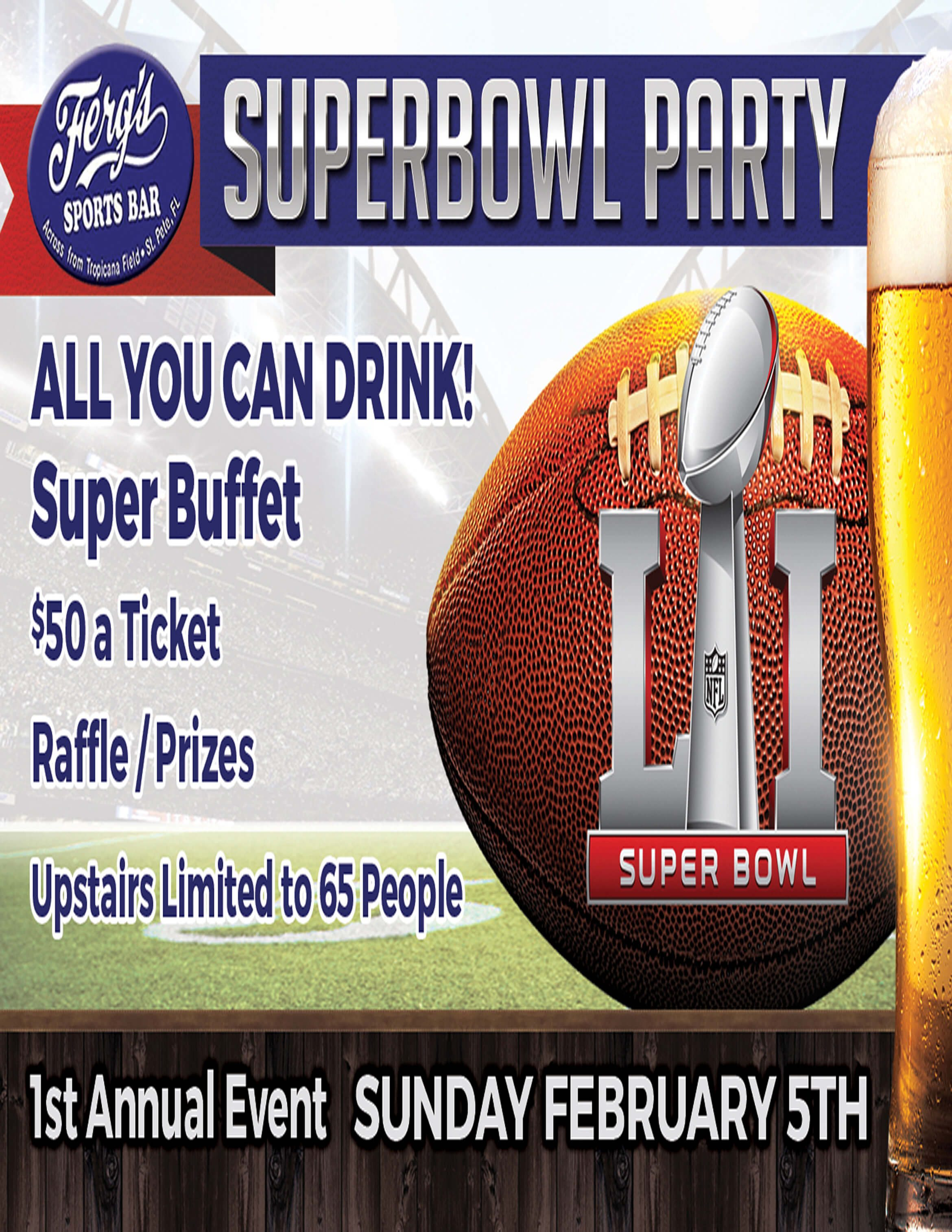 1st Annual Ferg's Superbowl Party