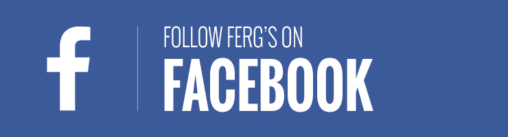Follow Ferg's on Facebook