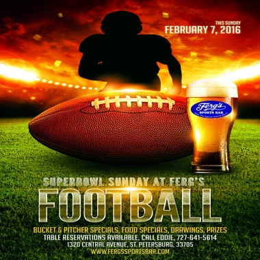 Super Bowl Sunday at Ferg's!